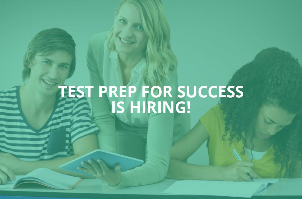 Test Prep for Success is hiring!