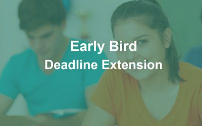 Early Bird Deadline Extension